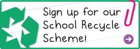 Sign up for our school recycling scheme
